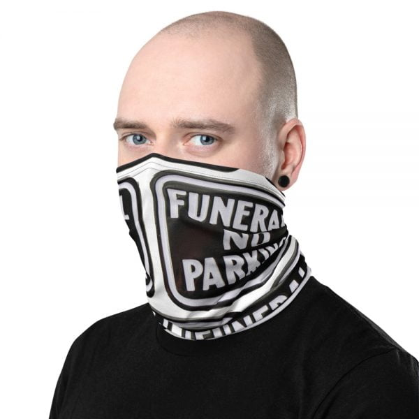 funeral no parking face mask neck gaiter
